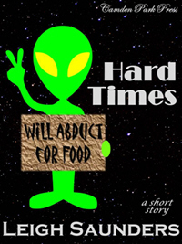 Hard Times - a short story by Leigh Saunders