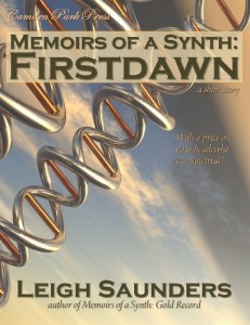 """Memoirs of a Synth: Firstdawn,"" a short story by Leigh Saunders"