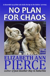 No Plan For Chaos - a short novel by Elizabeth Ann Pierce